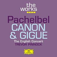 The English Concert, Trevor Pinnock – Pachelbel: Canon and Gigue