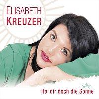 Elisabeth Kreuzer – Hol dir doch die Sonne