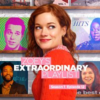Cast of Zoey's Extraordinary Playlist – Zoey's Extraordinary Playlist: Season 1, Episode 12 [Music From the Original TV Series]