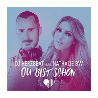 DJ Herzbeat, Nathalie BW – Du bist schon