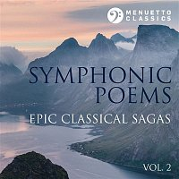 Symphonic Poems: Epic Classical Sagas, Vol. 2