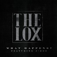 The Lox, J-Doe – What Happens?