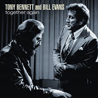 Tony Bennett, Bill Evans – Together Again
