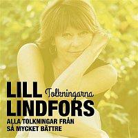 Lill Lindfors – Sa mycket battre - Tolkningarna