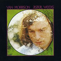 Van Morrison – Astral Weeks (Expanded Edition)