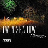 Twin Shadow – Changes