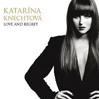 Katarína Knechtová – Love And Regret