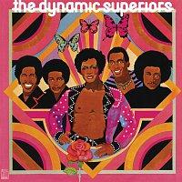 The Dynamic Superiors – The Dynamic Superiors