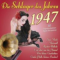 Různí interpreti – Die Schlager des Jahres 1947