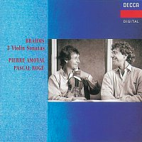 Pierre Amoyal, Pascal Rogé – Brahms: Violin Sonatas Nos.1-3