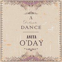 Anita O'Day – A Delicate Dance