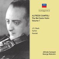 Alfredo Campoli, George Malcolm – Alfredo Campoli: The Bel Canto Violin - Vol. 1