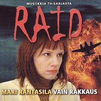 Mari Rantasila – Musiikkia TV-sarjasta Raid
