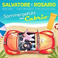 Salvatore e Rosario – Sommergefühl im Cabrio