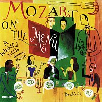 Různí interpreti – Mozart on the Menu: A Delightful Little Dinner Music