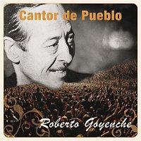 Roberto Goyeneche – Cantor de Pueblo: Roberto Goyeneche