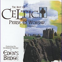 Eden's Bridge – Celtic Praise And Worship