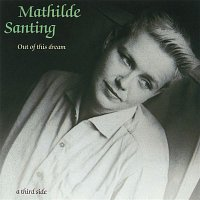 Mathilde Santing – Out of This Dream: A Third Side