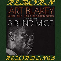 Art Blakey – Three Blind Mice, The Complete Sessions