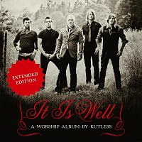 Kutless – It Is Well [Expanded Edition]