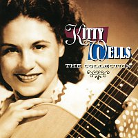 Kitty Wells – The Collection