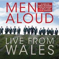 Men Aloud – Live From Wales