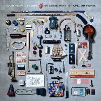 Four Year Strong – In Some Way, Shape, Or Form.