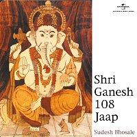 Sudesh Bhosle – Shri Ganesh 108 Jaap