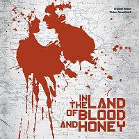 Přední strana obalu CD In The Land Of Blood And Honey [Original Motion Picture Soundtrack]