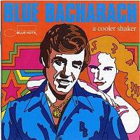 Různí interpreti – Blue Bacharach: A Cooler Shaker