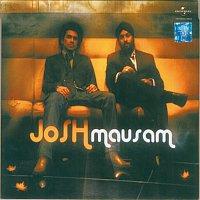 Josh – Mausam