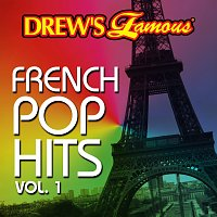 The Hit Crew – Drew's Famous French Pop Hits Vol. 1