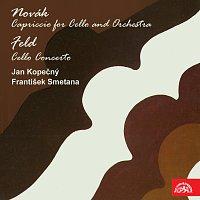 Novák: Capriccio pro violoncello a orchestr - Feld: Koncert pro violoncello a orchestr