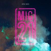MIG 21 – Džus noci