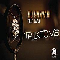 DJ Ganyani, Layla – Talk To Me