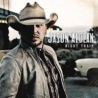 Jason Aldean – Night Train