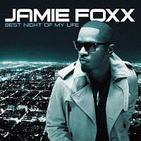 Jamie Foxx – Best Night Of My Life