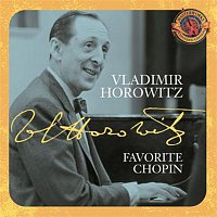 Vladimir Horowitz, Frédéric Chopin – Horowitz: Favorite Chopin [Expanded Edition]