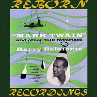 Harry Belafonte – Mark Twain and Other Folk Favorites (HD Remastered)