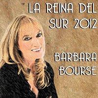 Barbara Bourse – La reina del sur 2012