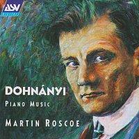 Martin Roscoe – Dohnanyi: Piano Music