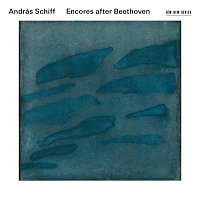 András Schiff – Encores After Beethoven [Live]