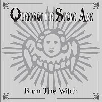 Queens Of The Stone Age – Burn The Witch [International Version]