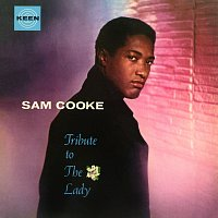 Sam Cooke – Tribute To The Lady
