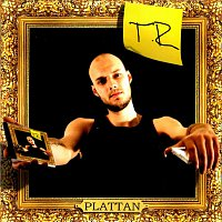 TR – Plattan