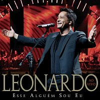 Leonardo – Esse Alguém Sou Eu