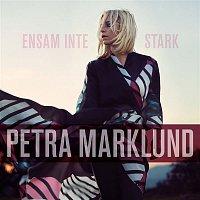 Petra Marklund – Ensam inte stark
