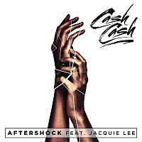Cash Cash, Jacquie – Aftershock (feat. Jacquie Lee)