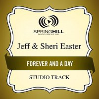 Jeff & Sheri Easter – Forever And A Day