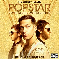 The Lonely Island – Popstar: Never Stop Never Stopping